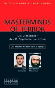 Cover of: Masterminds of Terror. Die Drahtzieher des 11. September berichten.