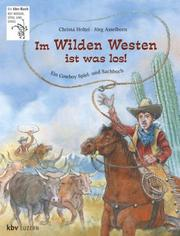 Cover of: Im Wilden Westen ist was los. ( Ab 9 J.).