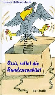 Cover of: Ossis, rettet die Bundesrepublik.