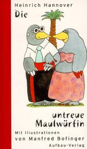 Cover of: Die untreue Maulwürfin.