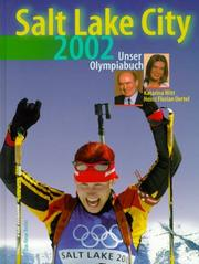 Cover of: Salt Lake City 2002. Unser Olympiabuch.