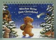 Cover of: Adventskalender, Mischas Reise zum Christkind