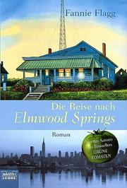 Cover of: Die Reise nach Elmwood Springs
