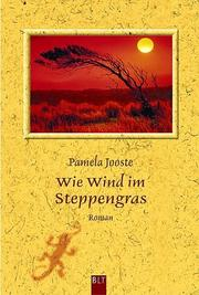 Cover of: Wie Wind im Steppengras.