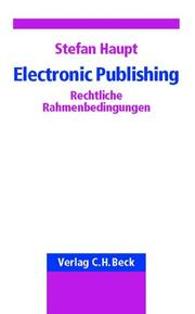 Cover of: Electronic Publishing. Rechtliche Rahmenbedingungen.