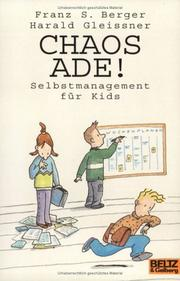 Cover of: Chaos ade. Selbstmanagement für Kids. ( Ab 12 J.).