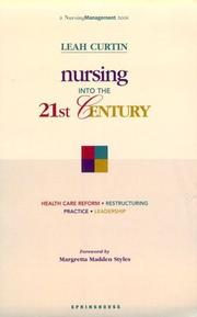 Cover of: Nursing into the 21st century