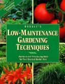 Cover of: Rodale's low-maintenance gardening techniques