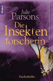 Cover of: Die Insektenforscherin.