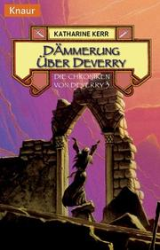 Cover of: Die Chroniken von Deverry 3. Dämmerung über Deverry.