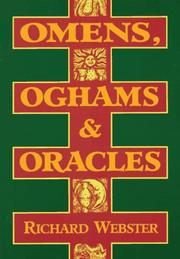 Cover of: Omens, oghams, & oracles: divination in the druidic tradition
