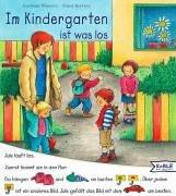 Cover of: Im Kindergarten ist was los. ( Ab 3 J.).