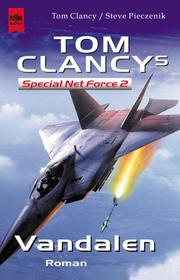 Cover of: Tom Clancy`s Special Net Force 2. Vandalen