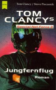 Cover of: Tom Clancys Special Net Force 3. Jungfernflug.