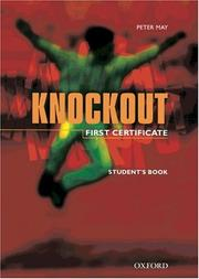 Cover of: Knockout, First Certificate, Student's Book