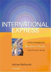 Cover of: International Express. Upper- Intermediate. Student's Book with pocket book. Sprachkurs für berufstätige Anfänger mit Vorkenntnissen. (Lernmaterialien)