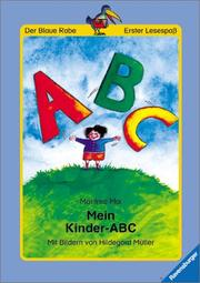 Cover of: Mein Kinder- ABC. ( Ab 6 J.).