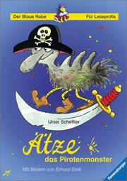 Cover of: Ätze, das Piratenmonster. ( Ab 8 J.).