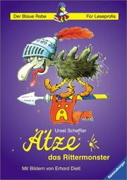 Cover of: Ätze, das Rittermonster. ( Ab 8 J.).