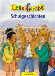 Cover of: Leserabe. Schulgeschichten. ( Ab 8 J.).