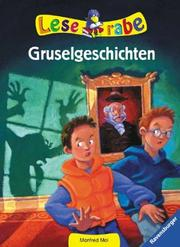 Cover of: Leserabe. Gruselgeschichten. ( Ab 8 J.).