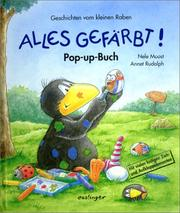 Cover of: Alles gefärbt. Pop- Up- Buch. ( Ab 3 J.).