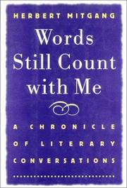 Cover of: Words still count with me: a chronicle of literary conversations