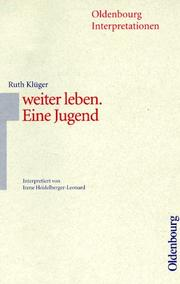 Cover of: Oldenbourg Interpretationen, Bd.81, Weiter leben
