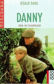 Cover of: Danny oder Die Fasanenjagd