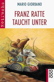Cover of: Franz Ratte taucht unter. ( Ab 10 J.).