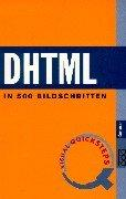 Cover of: DHTML. Visual QuickSteps. In 500 Bildschritten.