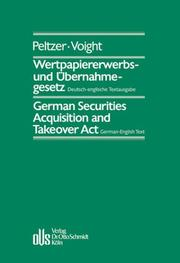 Cover of: Wertpapiererwerbs- und Übernahmegesetz / German Securities Acquisition and Takeover Act. German Takeover Act.
