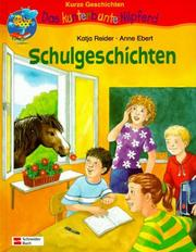 Cover of: Schulgeschichten. ( Ab 6 J.).