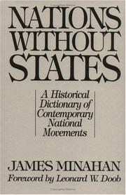 Cover of: Nations without states: a historical dictionary of contemporary national movements
