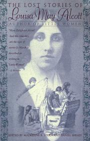 Cover of: The lost stories of Louisa May Alcott