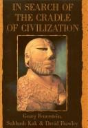 Cover of: In search of the cradle of civilization
