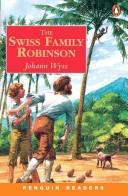 Cover of: The Swiss Family Robinson. Mit Materialien.