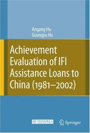 Cover of: Achievement Evaluation of IFI Assistance Loans to China (1981-2002)
