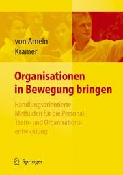 Cover of: Organisationen in Bewegung bringen