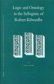 Cover of: Logic and Ontology in the Syllogistic of Robert Kilwardby (Studien Und Texte Zur Geistesgeschichte Des Mittelalters)