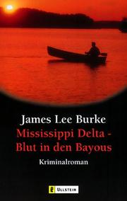 Cover of: Mississippi Delta - Blut in den Bayous