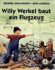 Cover of: Willy Werkel baut ein Flugzeug.