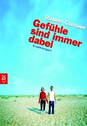 Cover of: Gefühle sind immer dabei. cbt. ( Ab 14 J.).