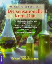 Cover of: Die sensationelle Kreta- Diät.