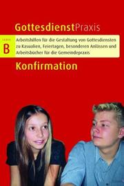 Cover of: Gottesdienstpraxis Serie B. Konfirmation.