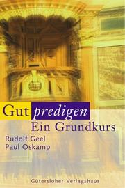 Cover of: Gut predigen. Ein Grundkurs.