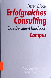 Cover of: Erfolgreiches Consulting. Das Berater- Handbuch