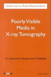 Cover of: Poorly Visible Media in X-Ray Tomography (Inverse and Ill-Posed Problems Series, 38)