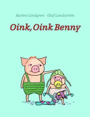 Cover of: Oink, Oink Benny