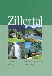 Cover of: Zillertal. Gerlostal. Tuxer Tal.